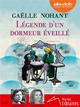 LEGENDE D'UN DORMEUR EVEILLE - LIVRE AUDIO 2CD MP3